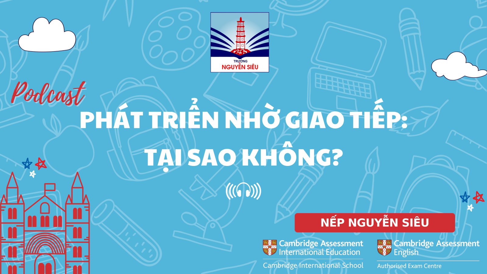 The First Podcast of Nguyen Sieu School Officially Released